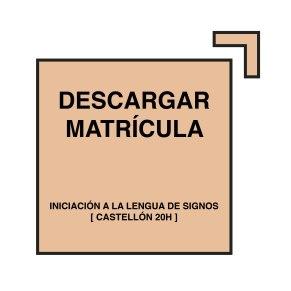 botonmatricula-curso-castellon-signos